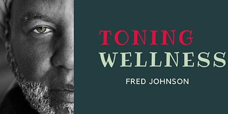 The Joy of Toning for Wellness and Rejuvenation tickets
