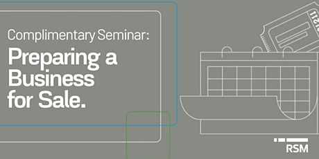 Complimentary Seminar: Preparing a Business for Sale tickets