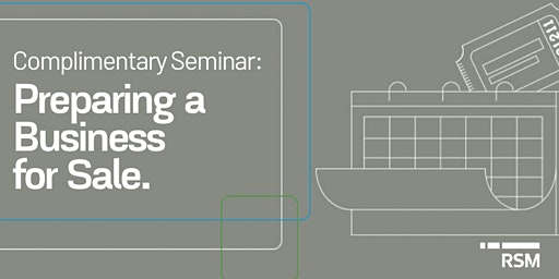 Complimentary Seminar: Preparing a Business for Sale