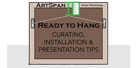 Artist Workshop: CURATING, INSTALLATION & PRESENTATION tickets