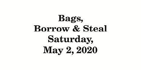 Bags, Borrow and Steal tickets