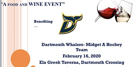 Dartmouth Whalers- Midget A Hockey Team - Food and Wine Event tickets