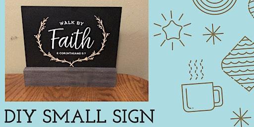 DIY Small Sign