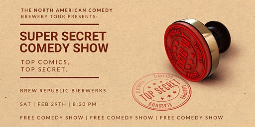 Super Secret Comedy Show at Brew Republic Bierworks