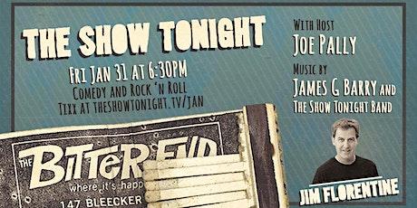 The Show Tonight Starring Jim Florentine tickets