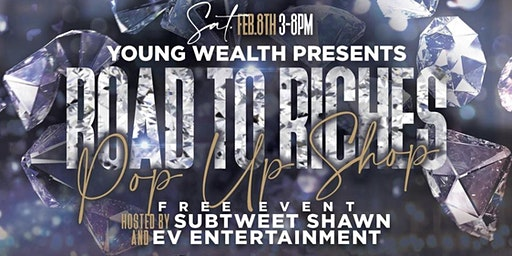 Young Wealth Road to Riches Pop Up Shop
