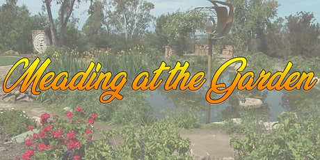 Meading at the Garden 2021 tickets