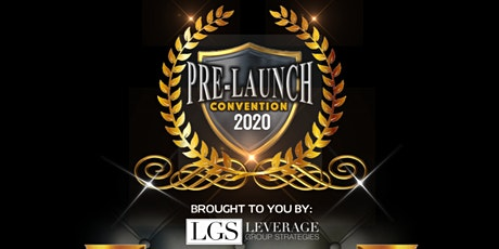 LGS PRE-LAUNCH CONVENTION tickets