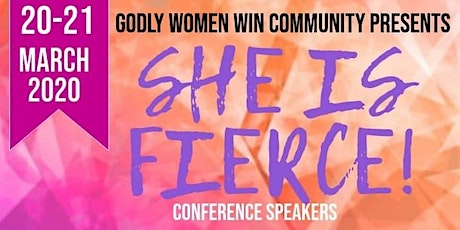 "Godly Women Win Community: ""She Is FIERCE!"" tickets"