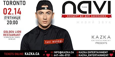 Ivan NAVI in Toronto     Valentine's Day 2020 tickets