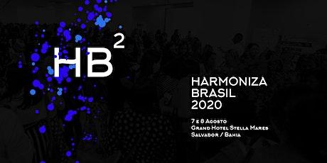 Harmoniza Brasil 2020 ingressos