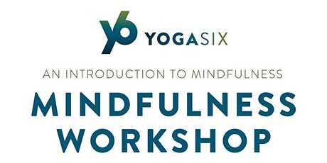 Introduction to Mindfulness Workshop tickets