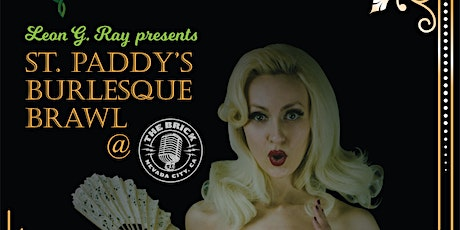 St. Paddy's Burlesque Brawl @ The Brick tickets