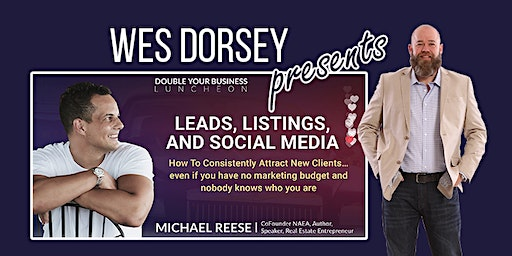 Double Your Real Estate Business Luncheon- Leads, Listings, & Social Media