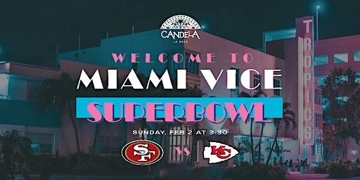 SUPER BOWL LIV | Welcome to Miami Vice