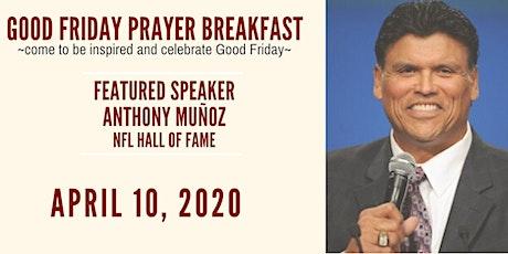 Good Friday Prayer Breakfast tickets