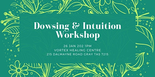 Dowsing and Intuition Workshop