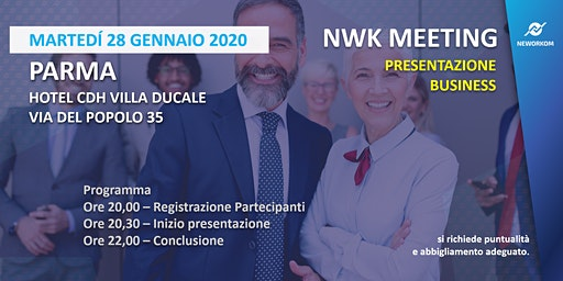 MEETING PRESENTAZIONE BUSINESS - NEWORKOM COMMUNITY - PARMA