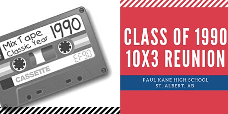 Paul Kane High School's Class of 1990 Reunion tickets
