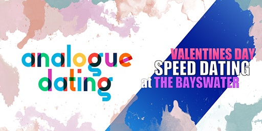 ANALOGUE DATING: Speed Dating at THE BAYSWATER