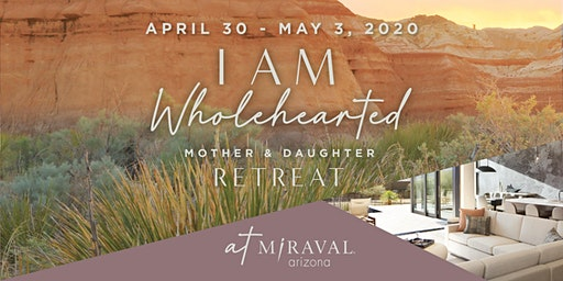 Mother & Daughter Retreat by I AM WHOLEHEARTED