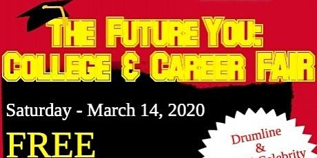 College & Career Fair - The Future YOU, is NOW.