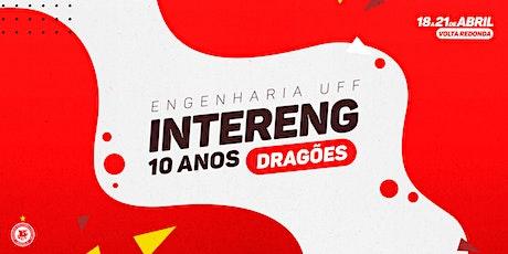 Intereng 2020 - 10 Anos • Delegação Dragões da UFF ingressos