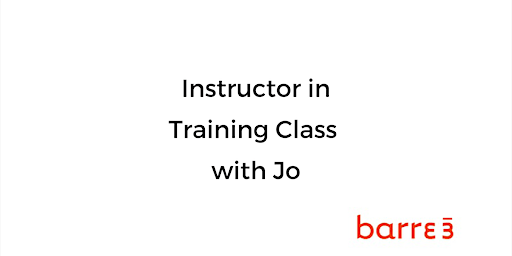 barre3 Instructor In Training Class with Jo