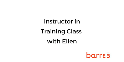 barre3 Instructor In Training Class with Ellen