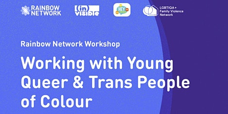 Working with Young Queer & Trans People of Colour tickets