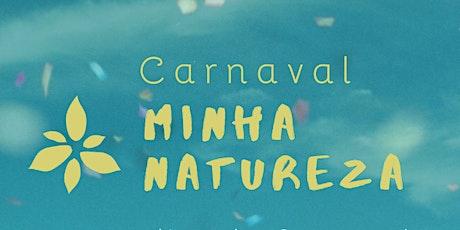Retiro de Carnaval Minha Natureza ingressos