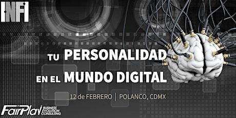 TU PERSONALIDAD EN EL MUNDO DIGITAL boletos