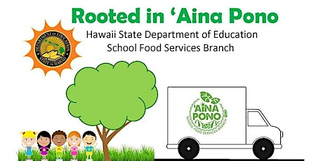 ROOTED IN 'AINA PONO: A Professional Development Day for School Foodservice tickets