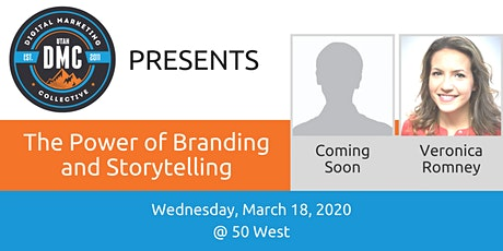Utah DMC Presents: The Power of Branding and Storytelling - March 18th Event  tickets