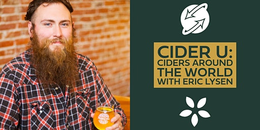 Cider U: Ciders Around The World with Eric Lysen