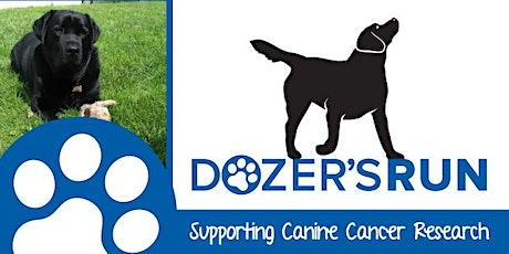 RESCHEDULE DATE 6/28/20- Dozer's Run Supporting Canine Cancer Research tickets