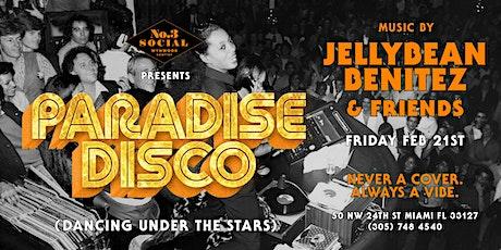 Paradise Disco at No. 3 Social with Jellybean Benitez & Friends entradas