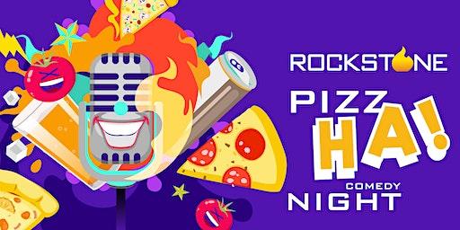 Rockstone Pizz-Ha! Comedy Night