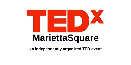 "TEDx Marietta Square ""My Neighborhood, Our World"" tickets"