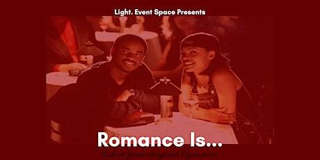 Romance Is... tickets