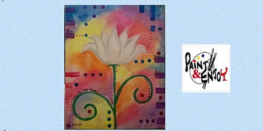 "Paint and Enjoy at the Rustic Cup, East Prospect  ""Good Vibes"""