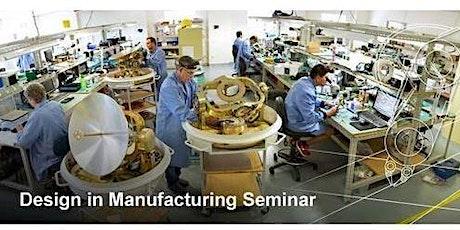 Design in Manufacturing Seminar | Caloundra tickets