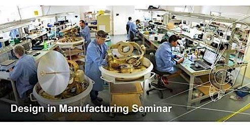 Design in Manufacturing Seminar | Caloundra