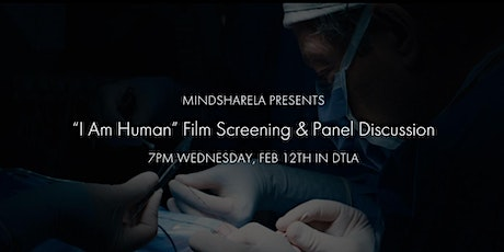 """""""I Am Human"""" Film Screening & Panel Discussion tickets"""