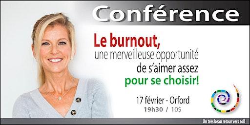 Le burnout, une merveilleuse opportunité de s'aimer assez pour se choisir!