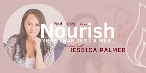 Nourish - Womens Breakfast Event - with special host Jessica Palmer