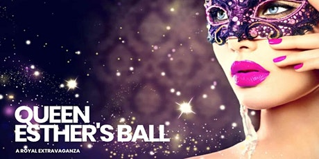 Queen Esther's Ball - A Royal Purim Extravaganza tickets