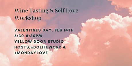 For the Love of Wine & Yourself  tickets