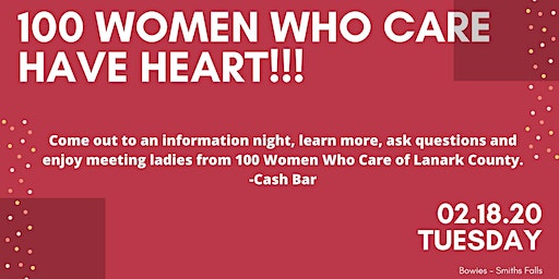 100 Women Who Care of Lanark County have HEART Information Night.