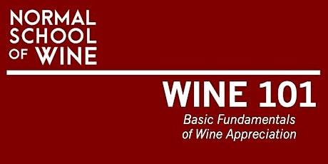 Wine 101- Fundamentals of Wine Appreciation tickets
